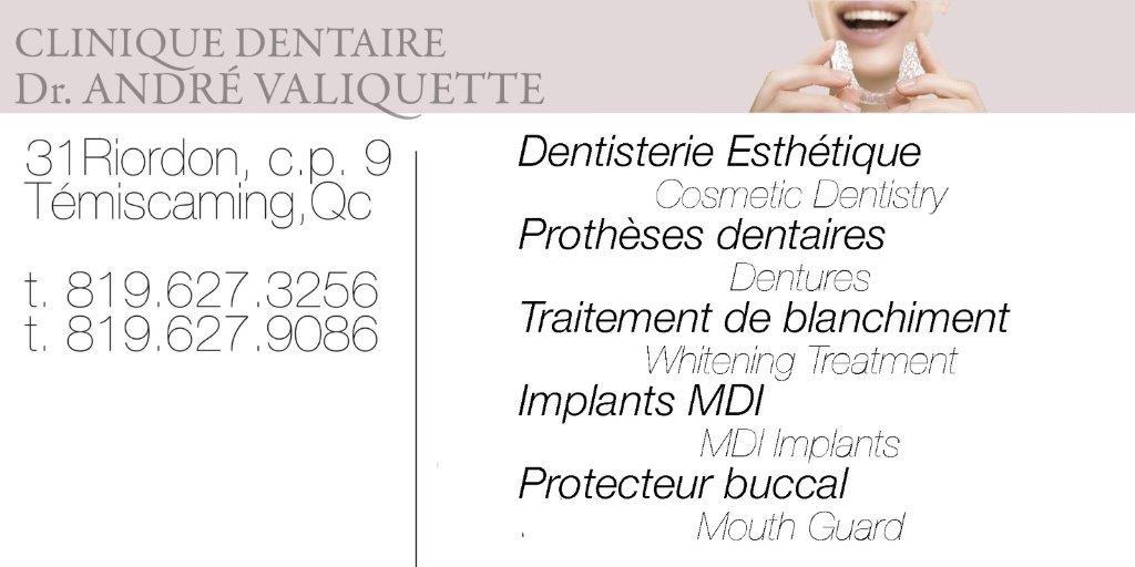 Andre Valiquette, Dentiste